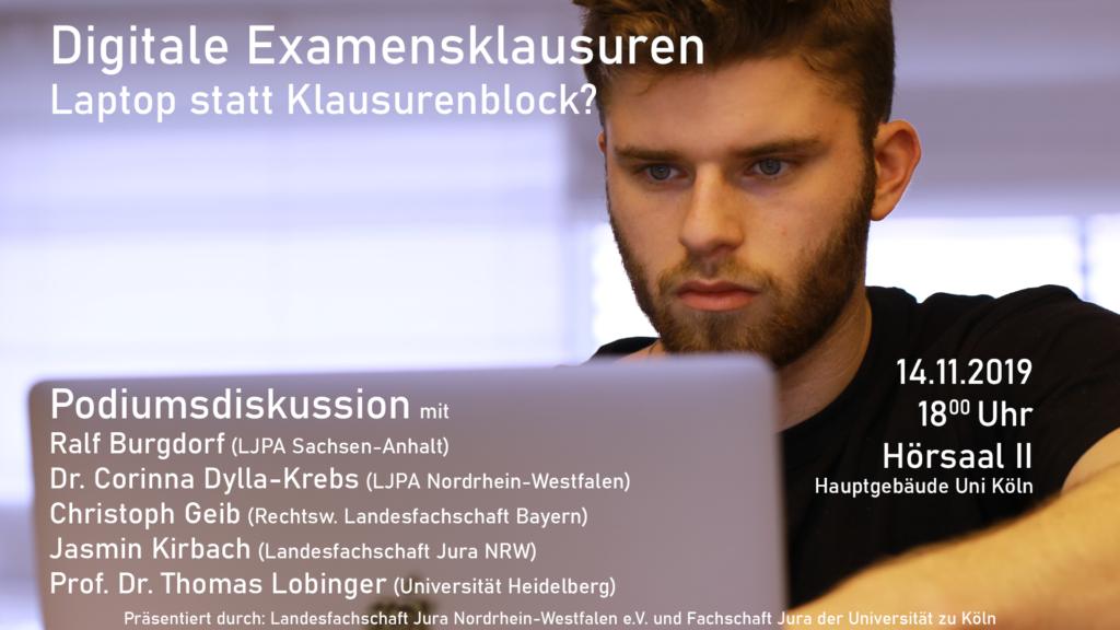 """Hinweis auf die Podiumsdiskussion zum Thema """"Digitale Examensklausuren"""" mit dem Untertitel """"Laptop statt Klausurenblock?"""" am 14. November 2019 um 18 Uhr in der Universität zu Köln, Hauptgebäude, Hörsaal II."""